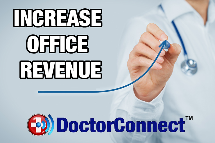 DoctorConnect Increase Revenue with Appointment Reminders